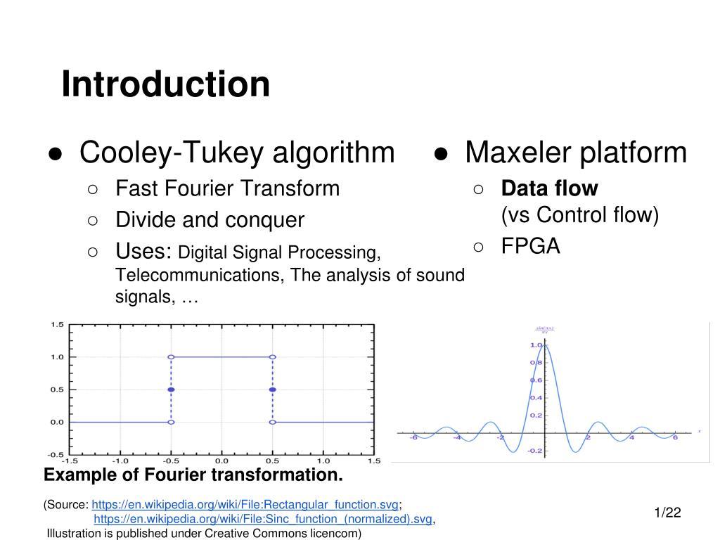 PPT - Acceleration of Cooley-Tukey algorithm using Maxeler machine