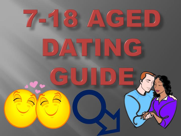 7 18 aged dating guide n.