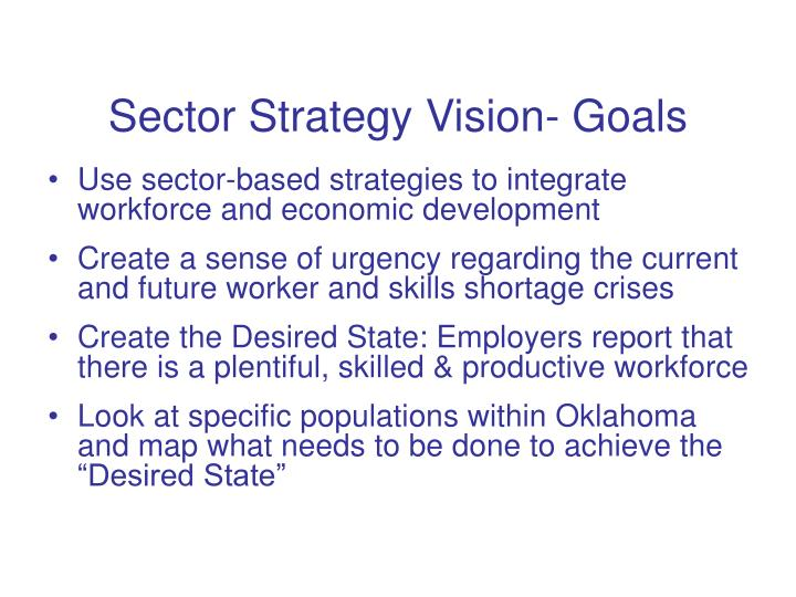 Sector Strategy Vision- Goals