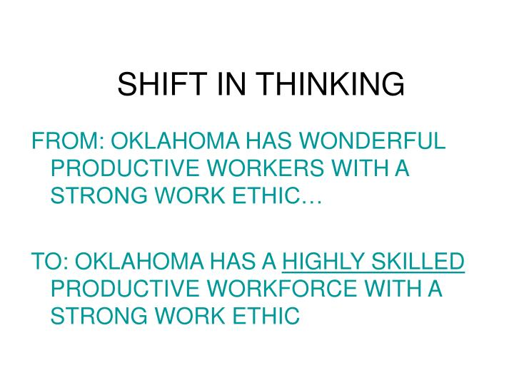 SHIFT IN THINKING