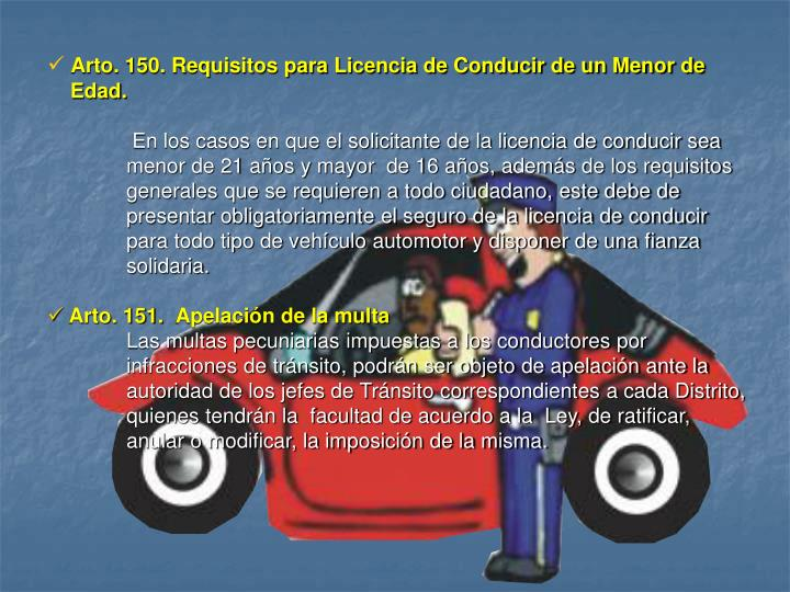 Arto. 150. Requisitos para Licencia de Conducir de un Menor de