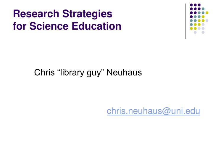 research strategies for science education n.