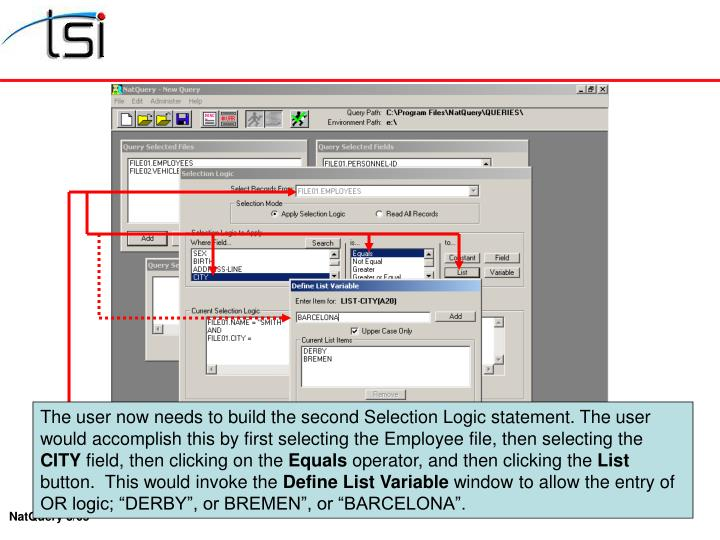 The user now needs to build the second Selection Logic statement. The user would accomplish this by first selecting the Employee file, then selecting the