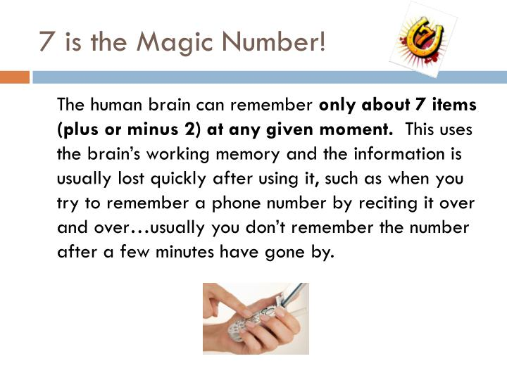 7 is the Magic Number!