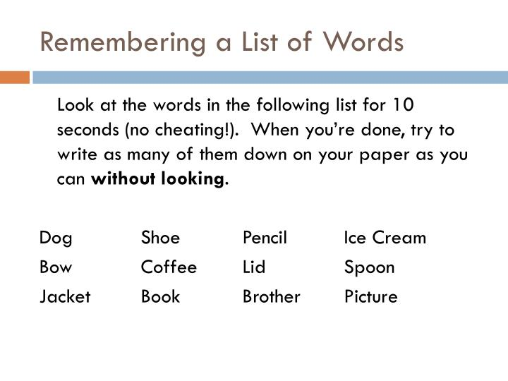 Remembering a List of Words