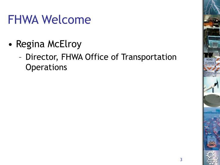 Fhwa welcome