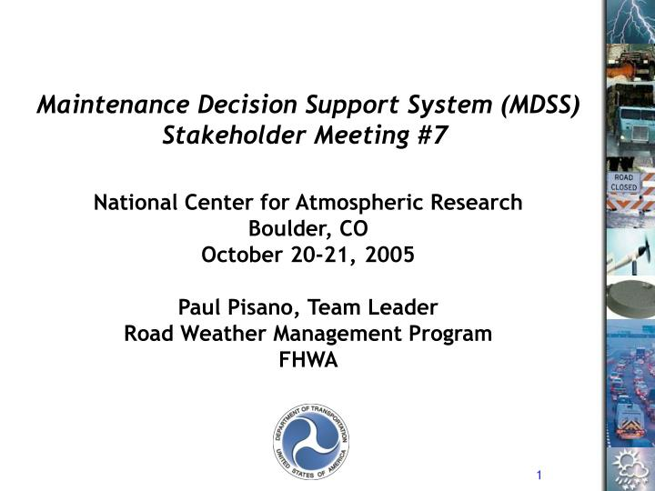 Maintenance Decision Support System (MDSS)