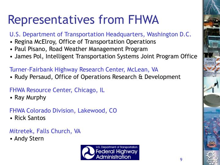 Representatives from FHWA