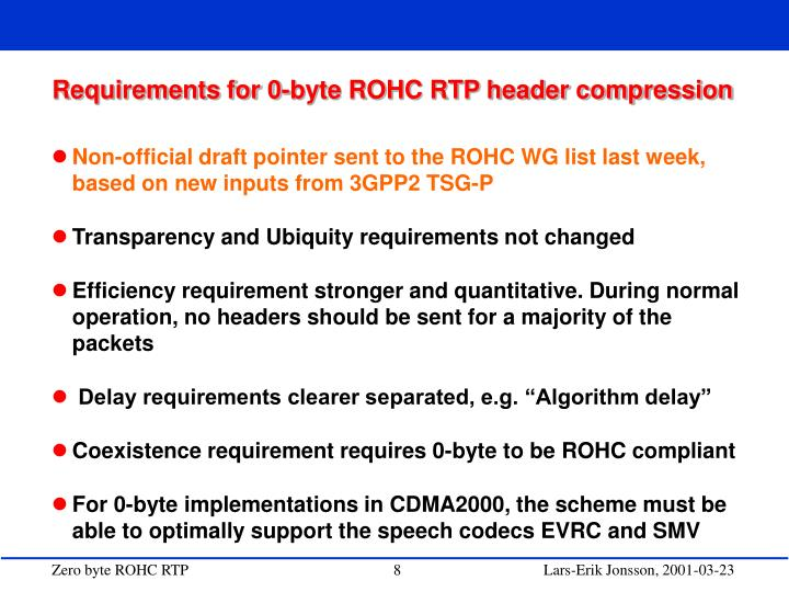 Requirements for 0-byte ROHC RTP header compression