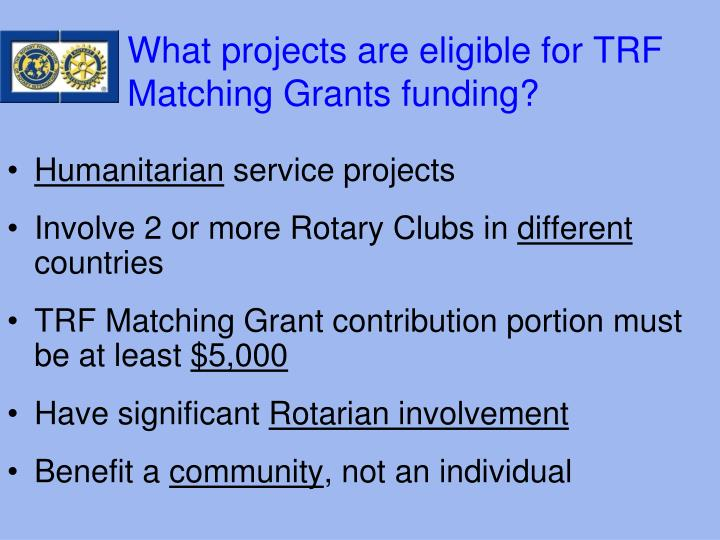 What projects are eligible for TRF Matching