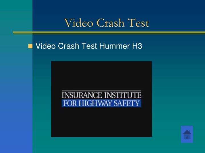 Video Crash Test