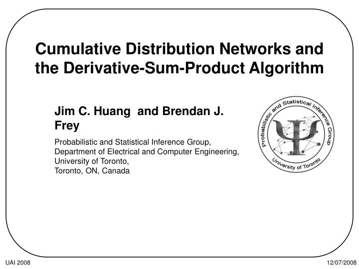 cumulative distribution networks and the derivative sum product algorithm n.