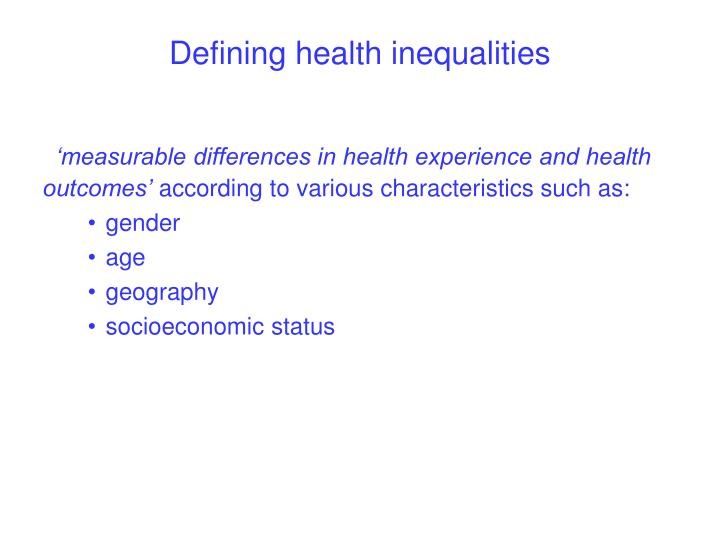 gender health inequalities essay Health equity refers to the study and causes of differences in the quality of health and healthcare across different populations health equity is different from health equality, as it refers only to the absence of disparities in controllable or remediable aspects of health.