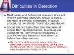 difficulties in detection1
