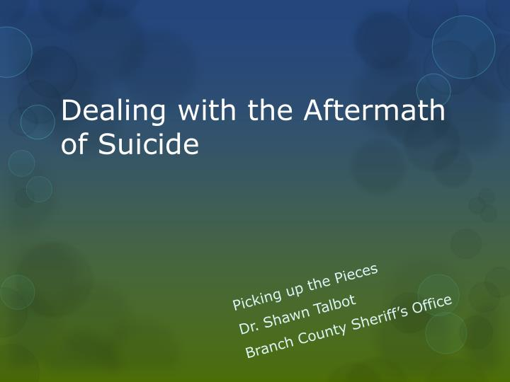 dealing with the aftermath of suicide n.