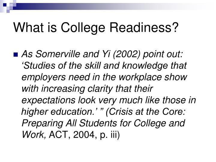 What is College Readiness?