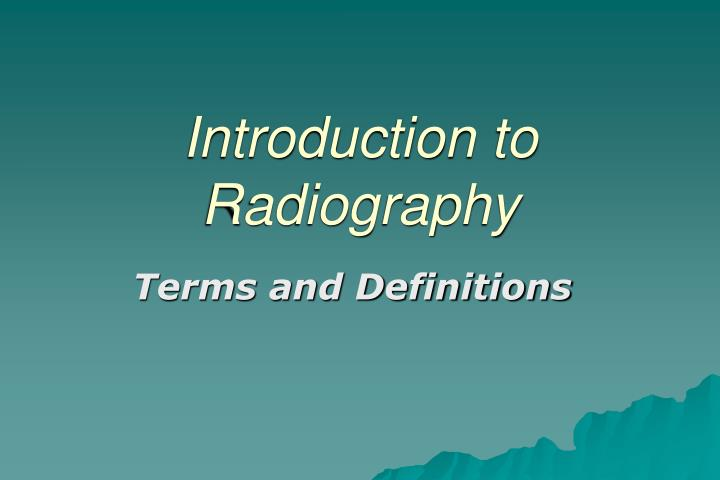 introduction to radiography n.