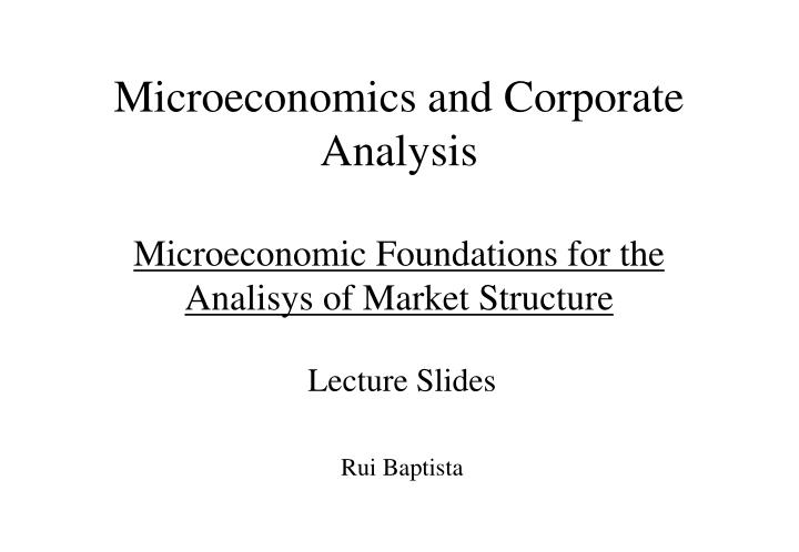 microeconomics market structures There are four basic types of market structures with different characteristics: the four types of market structures it helped me with my microeconomics class.