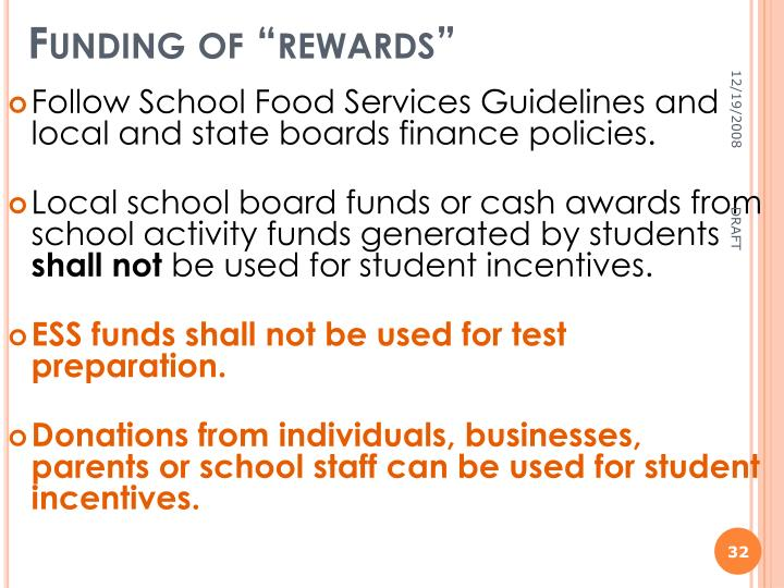 "Funding of ""rewards"""