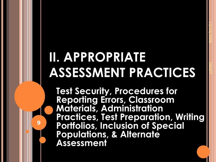 II. APPROPRIATE ASSESSMENT PRACTICES