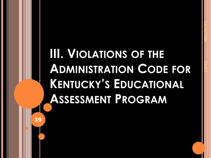 III. Violations of the Administration Code for Kentucky's Educational Assessment Program