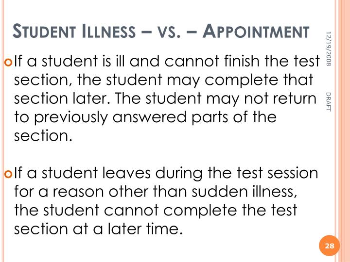 Student Illness – vs. – Appointment