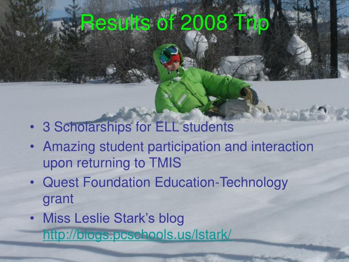 Results of 2008 Trip