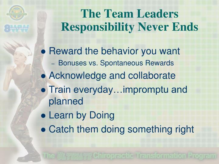 The Team Leaders Responsibility Never Ends