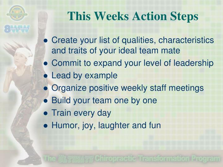 This Weeks Action Steps