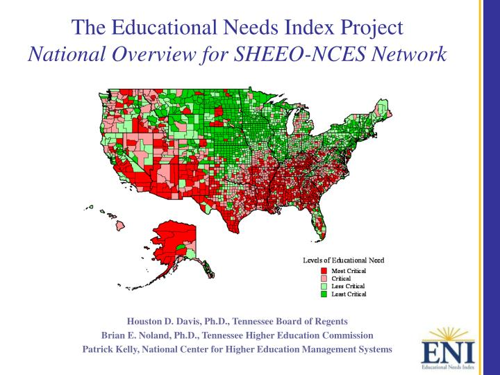 the educational needs index project national overview for sheeo nces network n.