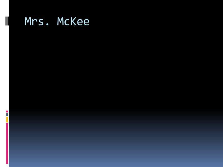 Mrs. McKee