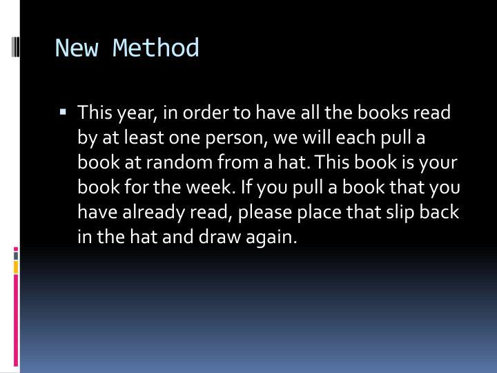 New Method