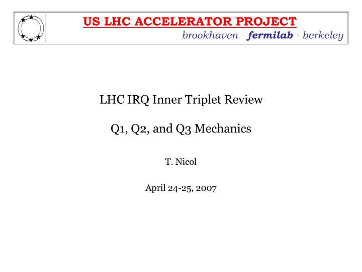 lhc irq inner triplet review q1 q2 and q3 mechanics n.