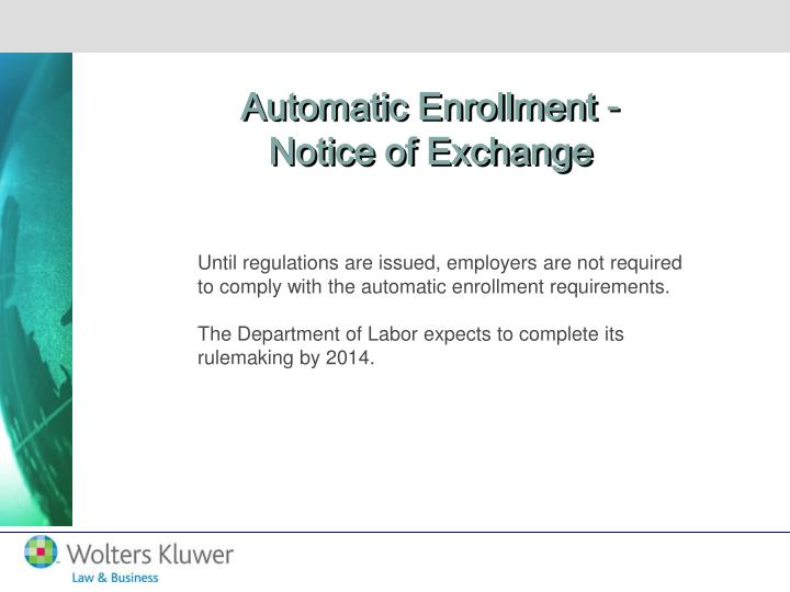 Automatic Enrollment