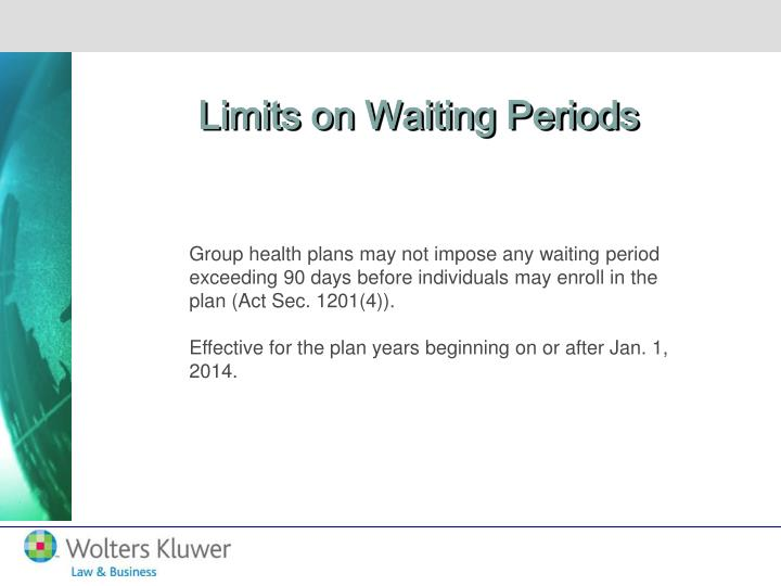 Limits on Waiting Periods