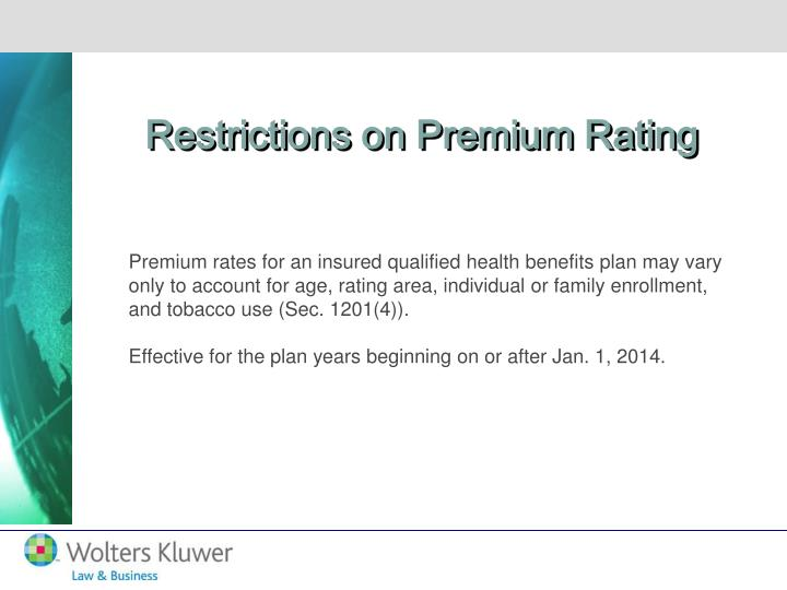 Restrictions on Premium Rating