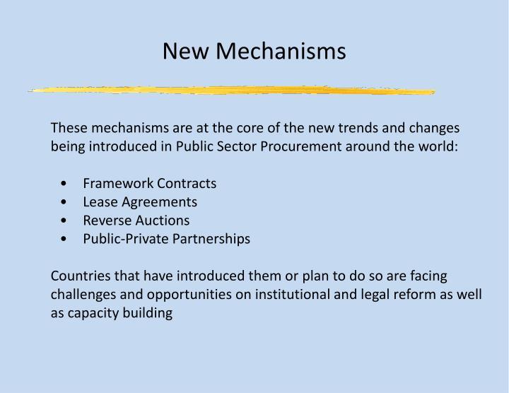 New Mechanisms