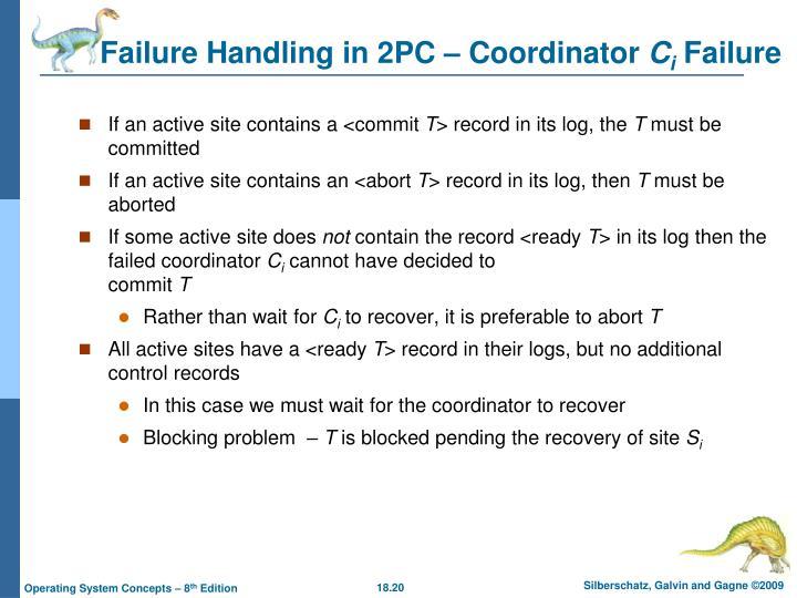 Failure Handling in 2PC – Coordinator
