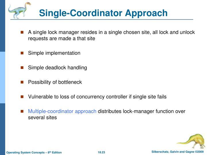 Single-Coordinator Approach