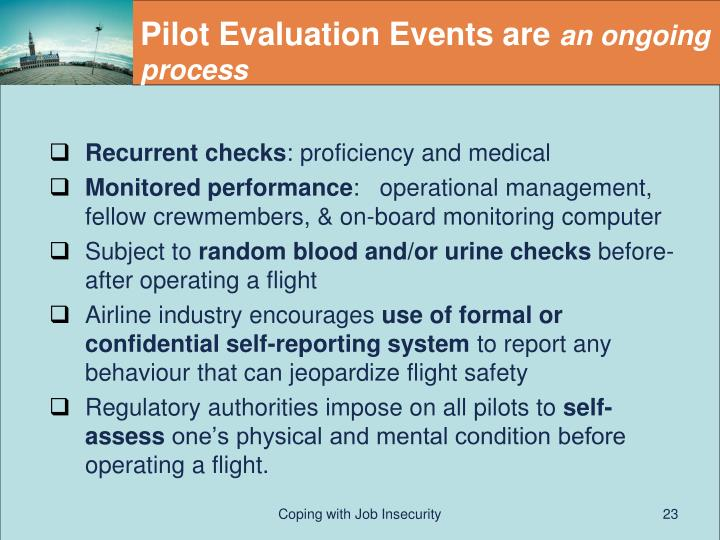Pilot Evaluation Events are