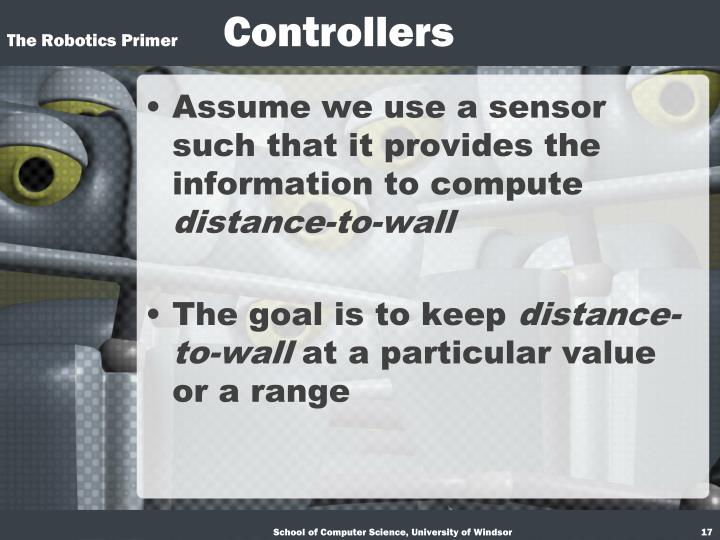 Assume we use a sensor such that it provides the information to compute