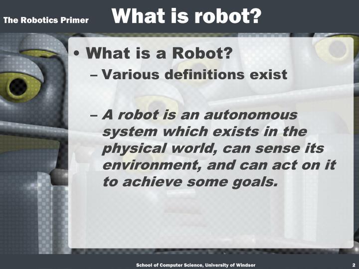 The robotics primer what is robot
