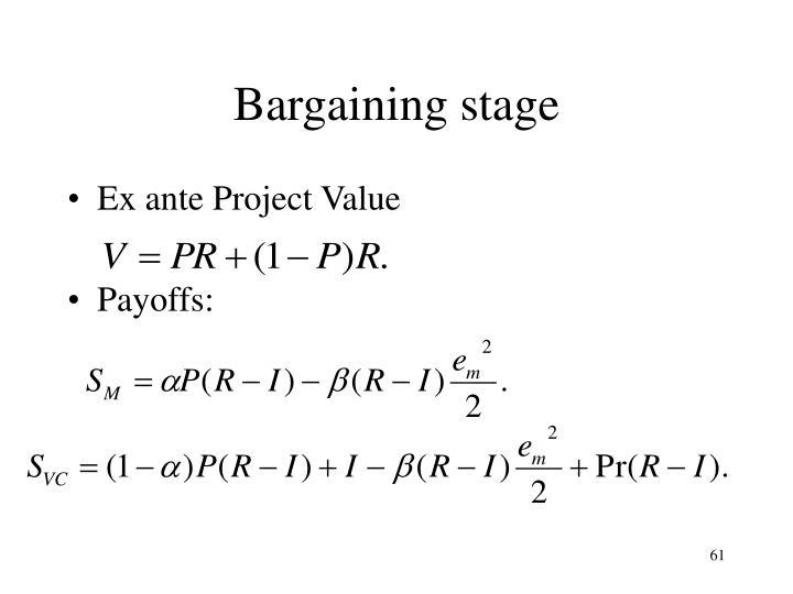 Bargaining stage