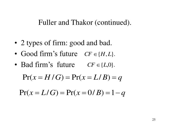 Fuller and Thakor (continued).