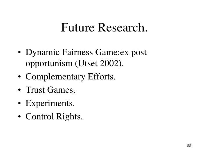 Future Research.