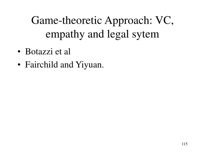 Game-theoretic Approach: VC, empathy and legal sytem
