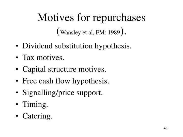 Motives for repurchases