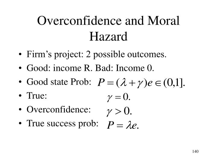 Overconfidence and Moral Hazard