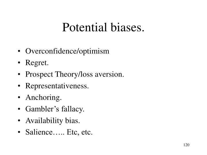 Potential biases.