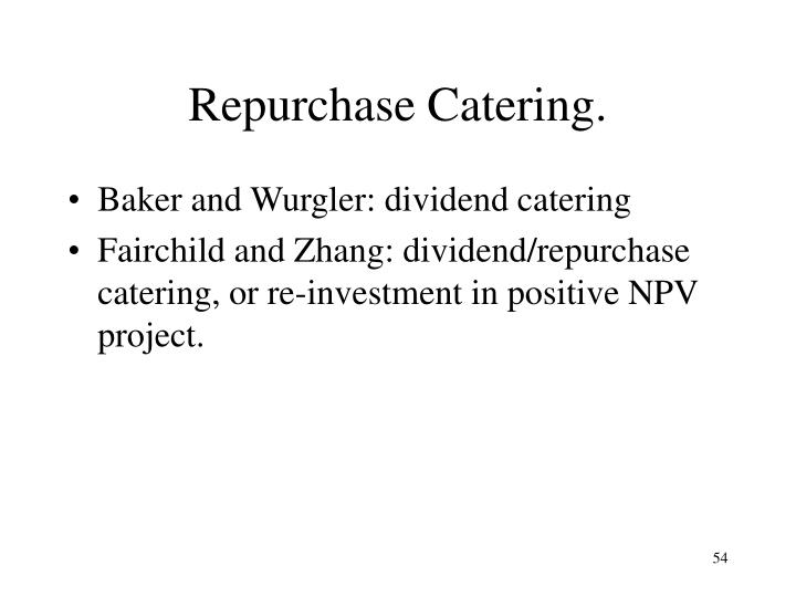 Repurchase Catering.